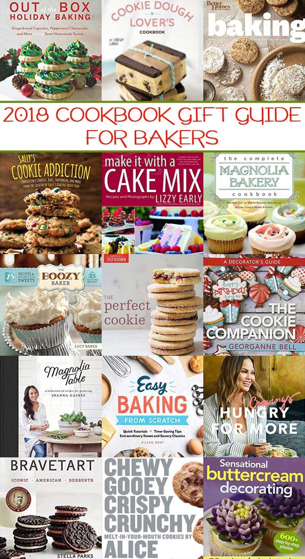 2018 Cookbook Gift Guide For Bakers - features 15 extraordinary cookbooks that every baker MUST-HAVE.